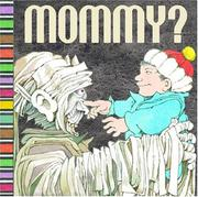 MOMMY? by Arthur Yorinks