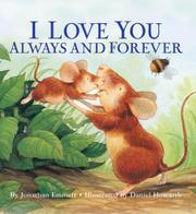 I LOVE YOU ALWAYS AND FOREVER by Jonathan Emmett
