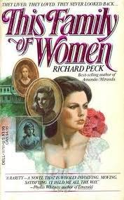 THIS FAMILY OF WOMEN by Richard Peck