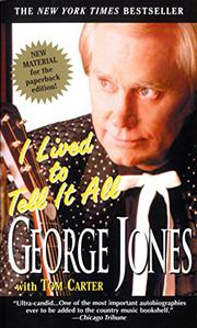 I LIVED TO TELL IT ALL by George with Tom Carter Jones