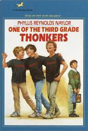 ONE OF THE THIRD GRADE THONKERS by Phyllis Reynolds Naylor