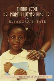 THANK YOU, DR. MARTIN LUTHER KING, JR! by Eleanora E. Tate