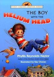 THE BOY WITH THE HELIUM HEAD by Phyllis Reynolds Naylor