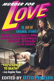 MURDER FOR LOVE by Otto--Ed. Penzler