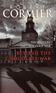 BEYOND THE CHOCOLATE WAR by Craig Virden