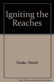 IGNITING THE REACHES by David Drake