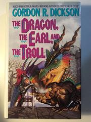 THE DRAGON, THE EARL, AND THE TROLL by Gordon R. Dickson