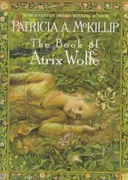 THE BOOK OF ATRIX WOLFE by Patricia A. McKillip
