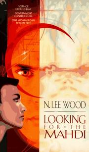 LOOKING FOR THE MAHDI by Lee Wood