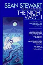 NIGHT WATCH by Sean Stewart