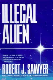 ILLEGAL ALIEN by Robert J. Sawyer