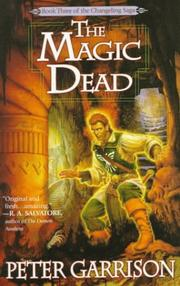 THE MAGIC DEAD by Peter Garrison