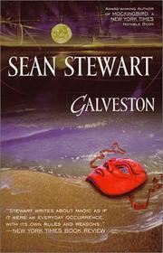 GALVESTON by Sean Stewart