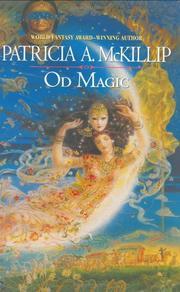 OD MAGIC by Patricia A. McKillip