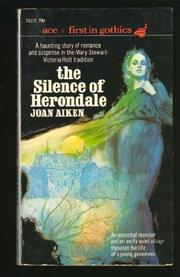 THE SILENCE OF HERONDALE by Joan Aiken