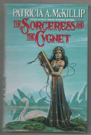 THE SORCERESS AND THE CYGNET by Patricia A. McKillip