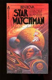 STAR WATCHMAN by Ben Bova