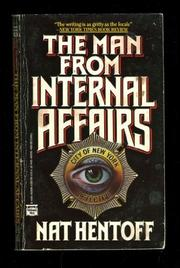 THE MAN FROM INTERNAL AFFAIRS by Nat Hentoff