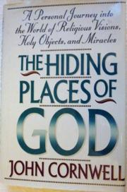 THE HIDING PLACES OF GOD by John Cornwell
