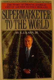 SUPERMARKETER TO THE WORLD by Jr. Kahn