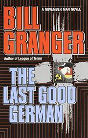 THE LAST GOOD GERMAN by Bill Granger
