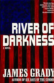 RIVER OF DARKNESS by James Grady