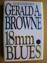 18mm. BLUES by Gerald A. Browne