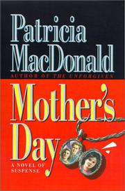 MOTHER'S DAY by Patricia MacDonald