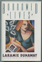 BORROWED LIVES by Laramie Dunaway