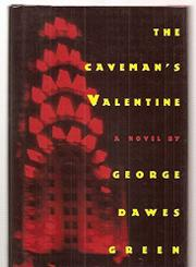 THE CAVEMAN'S VALENTINE by George Dawes Green