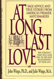 AT LONG LAST LOVE by John Wingo