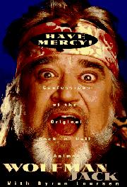 HAVE MERCY! by Wolfman Jack