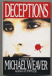 DECEPTIONS by Michael Weaver