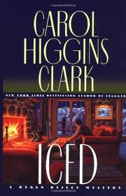 ICED by Carol Higgins Clark