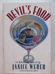 DEVIL'S FOOD by Janice Weber