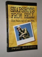 SNAPSHOTS FROM HELL by Peter Robinson