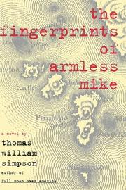 THE FINGERPRINTS OF ARMLESS MIKE by Thomas William Simpson