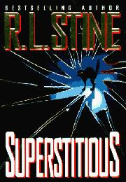 SUPERSTITIOUS by R.L. Stine