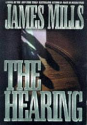 THE HEARING by James Mills