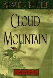 CLOUD MOUNTAIN by Aimee E. Liu