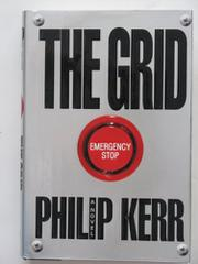 THE GRID by Philip Kerr
