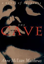 THE CAVE by Anne McLean Matthews