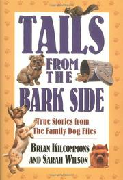 TAILS FROM THE BARK SIDE by Brian Kilcommons