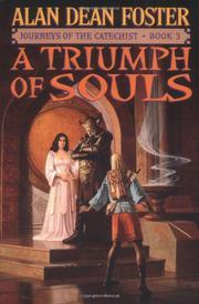 A TRIUMPH OF SOULS by Alan Dean Foster