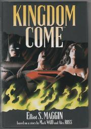 KINGDOM COME by Elliot S. Maggin
