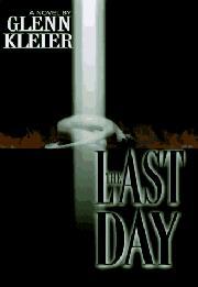 THE LAST DAY by Glenn Kleier