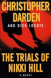 THE TRIALS OF NIKKI HILL by Christopher Darden