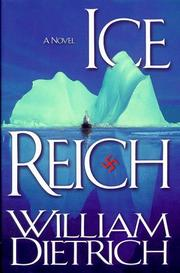 ICE REICH by William Dietrich
