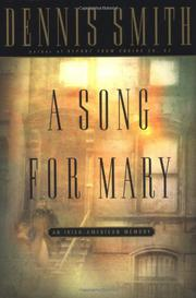 A SONG FOR MARY by Dennis Smith
