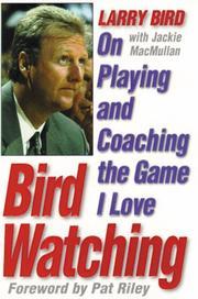 BIRD WATCHING by Larry Bird